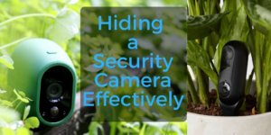How To Hide A Security Camera Effectively Smart Home Solver