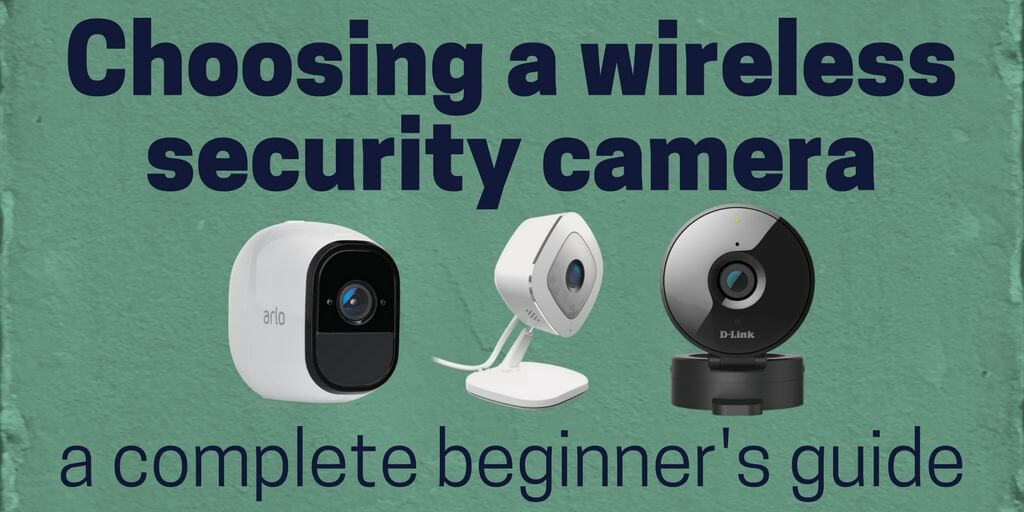 wireless security cameras for home