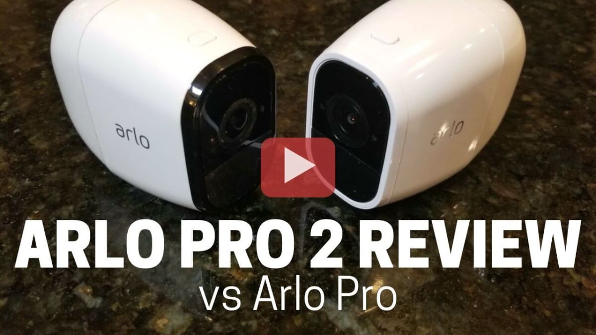 Arlo Pro 2 Review & Video - Hands On Testing to See How it Works